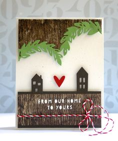 From Our Home to Yours card by Miriam Prantner
