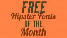 Free Hipster Fonts of the Month #1 - Love these!!!! #graphics #fonts