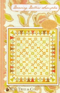 Fig Tree Quilts Dancing Dollies Quilt pattern by Fig Tree, $7.99