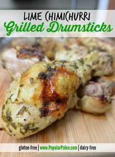 Lime Chimichurri Grilled Drumsticks on www.PopularPaleo.com
