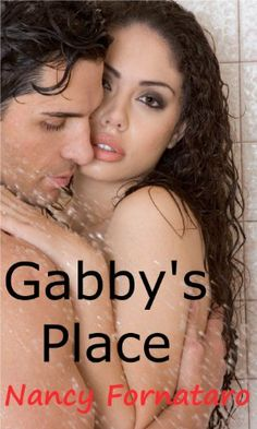 11/28/13 5.0 out of 5 stars Gabby's Place by Nancy Fornataro, http://www.amazon.com/dp/B00ADHL3TW/ref=cm_sw_r_pi_dp_LhaMsb0H364JC