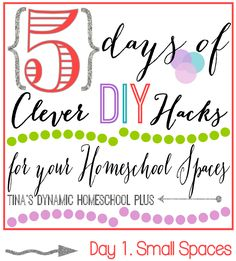 5 Days of Clever DIY Hacks for Your Homeschool Spaces Day 1 Small Spaces1 5 Days of Clever DIY Hacks for Your Homeschool Spaces Day 1 Small ...