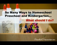 Advice on navigating the many choices on how and what to homeschool pre-k/k.