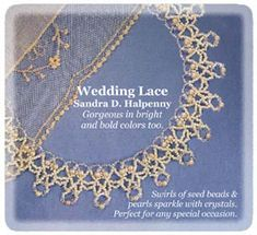Wedding Lace Necklace by Sandra D. Halpenny - A project from Bead-Patterns the Magazine Issue 23 (May/Jun 2009) Wedding Issue