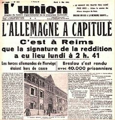 8. May 1945 - Capitulation of the Nazi Germany in the French newspaper l'Union.