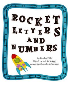 Rocket Letter and Number practice from Mrs. Wills Kindergarten.