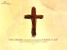 Take up your cross!