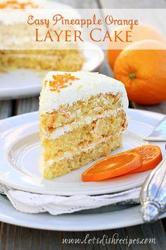 Let's Dish Recipes: Easy Pineapple Orange Layer Cake