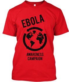 Ebola Awareness Campaign | Teespring