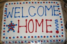 Welcome Home From Afghanistan | welcome home cake for a soldier returning from Afghanistan, used ...