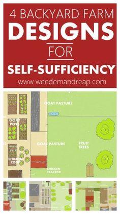 4 Backyard Farm Designs for Self-Sufficiency #farm #health #survival #backyard #homestead