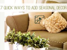 7 Quick Ways to Add Seasonal Decor to Your Home | DIY Your Way