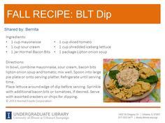BLT Dip recipe from Bernita. Cookbook recommendation: Yum-O! The Family Cookbook by Rachel Ray (http://ow.ly/pSYJR)