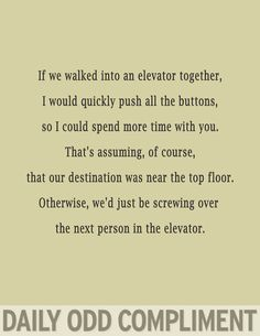 daily odd compliment crush, elevator, laugh, giggl, funni, doc, daily odd compliments, elev ride, daili odd