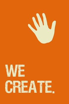 We Create by Krissy.Venosdale, via Flickr flickr, educ poster, inspir poster, high school, foster creativ, school stuff, classroom norm, school student