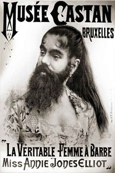 The Bearded Lady, who advocated for change in the sideshow business.