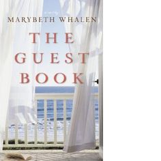 The Guest Book by Marybeth Whalen.  We all read this and absolutely loved it!