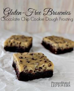 gluten-free brownies with chocolate chip cookie dough frosting (includes dairy-free options)