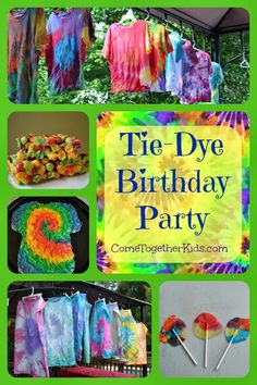 Tie Dye Birthday Party - great ideas for food and how to use acrylic paints to tie-dye so your shirts are ready by the end of the party!