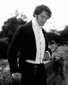 Mr Darcy. (Colin Firth), I would marry him in a second!