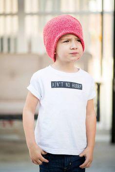 Aint No Hubby Toddler Tee Shirt