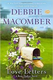 """Love Letters : a Rose Harbor novel"" by Debbie Macomber / FIC MACOMBER [Aug 2014]"