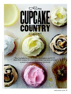 Four Top Bakeries in L.A., Dallas, Birmingham and N.Y.C. Share Their Recipes for Making Gourmet Cupcakes at Home - bjl Bakery Cupcakes Recipe, Gourmet Cupcakes, Cupcake Recipes, Societi Bakeri, Sprinkles Cupcakes Recipe, Cupcak Countri, Cupcak Recip, Awesom Cupcak, Strawberry Cupcakes