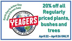 Keep it Green Sale at Yeagers!