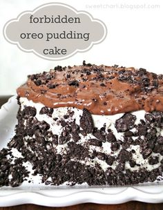 Forbidden Oreo Pudding Cake - Ingredients: Box of Devil's Food Cake (with ingredients to make it), 8 oz. cream cheese (softened), Stick of butter (softened), Package powdered sugar, 1 tsp. Vanilla, Small chocolate or Chocolate Fudge pudding mix (with milk) Oreos (I used 2 full sleeves) Method... http://sweetcharli.blogspot.com/2013/03/forbidden-oreo-pudding-cake-recipe.html