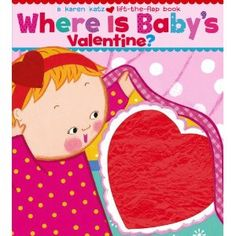 Where Is Baby's Valentine?: A Lift-the-Flap Book $7.99