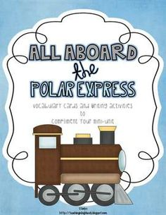 FREE: All Aboard the Polar Express! {Vocabulary and Writing Activities}