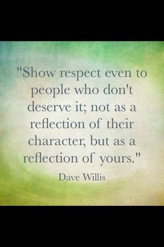 quotes difficult people, word of wisdom, remember this, character quotes, life lessons