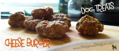 Cheese Burger Dog Treats to Crunch & Munch [Recipe]