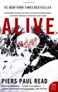 Alive by Piers Paul Read. $10.85. Publisher: Harper Perennial (July 5, 2005). Publication: July 5, 2005. Author: Piers Paul Read