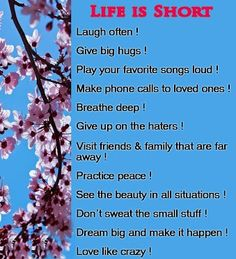"Good Morning Friends.. Remember ""Life is Short!!""... so don't forget to do all these things!!!"
