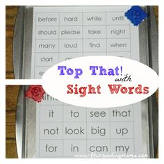 Top That! Sight words game for kids. So easy & fun and can easily be adapted for spelling words, letter and/or number recognition, color identification, math fact practice & more.