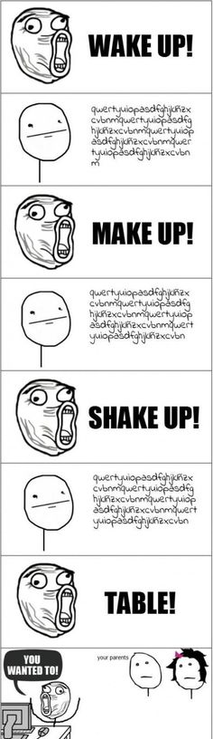"How you sing it. - You will get this is you've heard ""Chop Suey"" by System of a Down. lol"