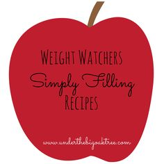 Simply Filling and Weight Watchers Friendly Recipes!