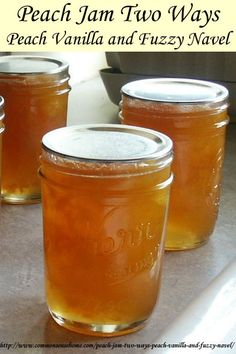 Peach Jam Two Ways - Peach Vanilla and Fuzzy Navel