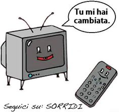 You have change me. #televisionset #tecnology with love