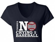 There's no crying in Baseball T-Shirt Design