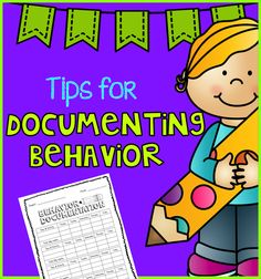 Behavior Management: Documenting tips and FREE printable.