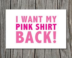 Mean Girls, Pink Shirt Quote, Printable Greeting Card. $4.00, via Etsy.