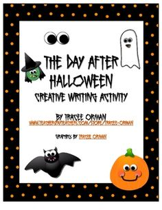 FREE - A creative writing activity for AFTER Halloween. :)