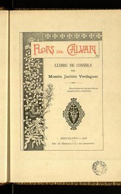 """""""Flors del Calvari: llibre de consols"""" by Jacint Verdaguer. Courtesy of the Biblioteca de Catalunya (www.bnc.cat). (Public Domain) http://www.europeana.eu/portal/record/91912/1DCF87096D0774A57F94CC643BEC5EB7A1242605.html #worldbookday #oldbooks #books #bookcovers #beautifulbookcovers #readbooks"""