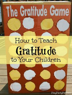 How to Teach Gratitude to Your Children: The #Gratitude #Game from playpartypin.com #holidayideaexchange