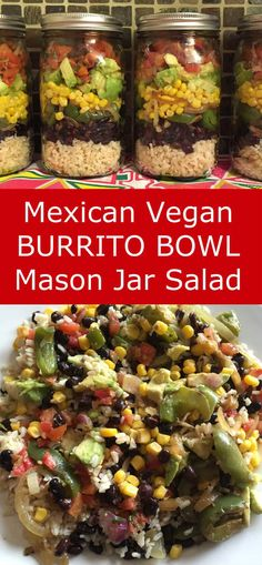 Mexican Vegan Burrito Bowl Mason Jar Salad - Chipotle Style