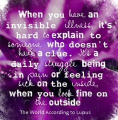 When you have an #invisible #illness, it's hard to explain to someone who doesn't have a clue. It's a daily struggle being in #pain or feeling #sick on the inside when you look fine on the outside. #DisabilityNinjas #Disability #ChronicIllness #ChronicPain #InvisibleIllness
