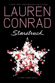 The second book of The Fame Game series, Starstruck! #laurenconrad