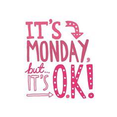 Mondays..